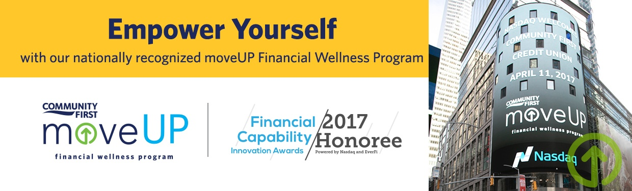 Empower yourself with our nationally recognized moveUp financial wellness program