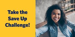 Take the Save Up Challenge