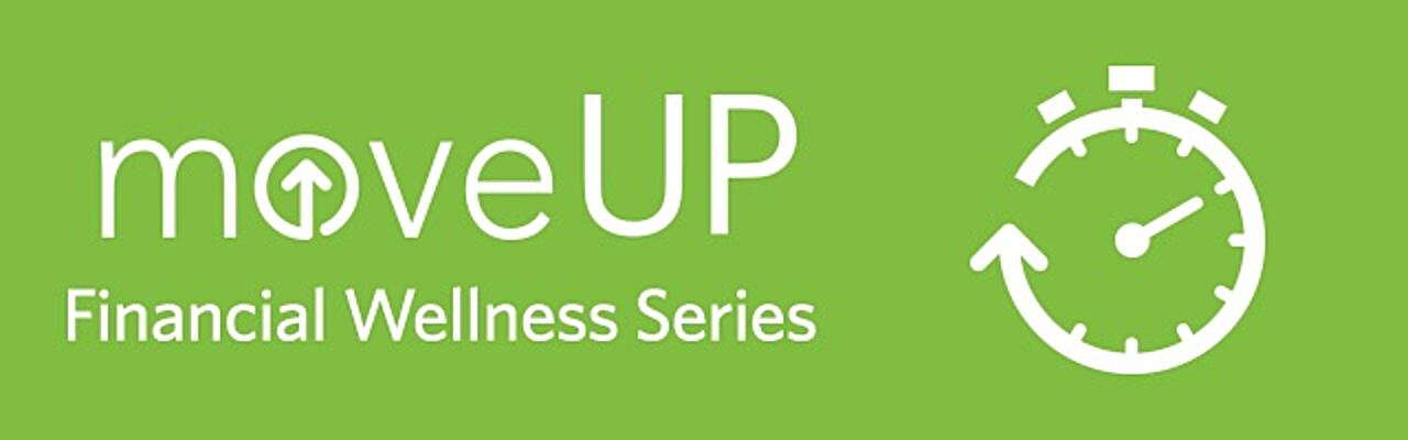 moveUP Financial Wellness Series