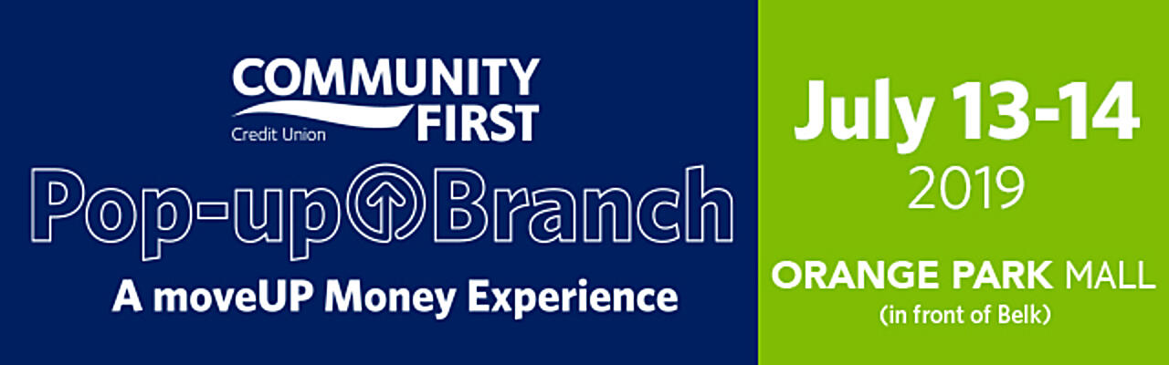 Community First Pop-Up Branch at the Orange Park Mall